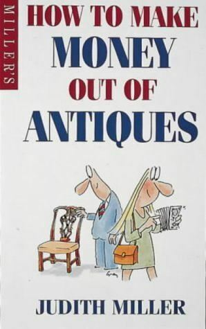 How to Make Money Out of Antiques Mass Market Paperback Very Good