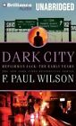 Dark City by F Paul Wilson (CD-Audio, 2014)