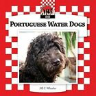 Portuguese Water Dogs by Jill C Wheeler (Hardback, 2010)