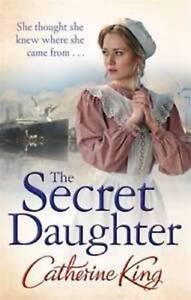 Catherine-King-The-Secret-Daughter-Tout-Neuf-Livraison-Gratuite-Ru