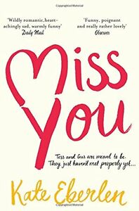 Miss You By Kate Eberlen. 9781509819959