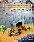 Teaching Kids the Holy Quran - Surah 18: The Cave by MR Mezbauddin Mahtab (Paperback / softback, 2013)