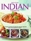 Best Ever Indian Cookbook: 325 Famous Step-by-step Recipes for the Greatest Spicy and Aromatic Dishes by Mridula Baljekar, Rafi Fernandez, Shezhad Husain, Manisha Kanani (Hardback, 2013)