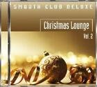 Christmas Lounge Vol.2 von Smooth Club Deluxe (2011)