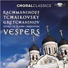 Choral Classics: Rachmaninov, Tchaikovsky, Gretchaninov - Vespers (2011)