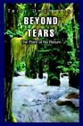 Beyond Tears The Point of No Return by Umphenour Terry (author) 9780595343041