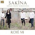 Royˆ Mi: Songs From Kurdistan by Sakina (CD, Mar-2014, Arc Music)