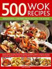500 Wok Recipes: Sensational Stir-fries from Around the World by Jenni Fleetwood (Hardback, 2013)