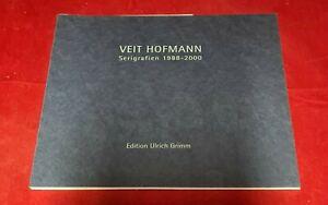 Veit Hofmann - Serigrafien 1988-2000 -- signiert