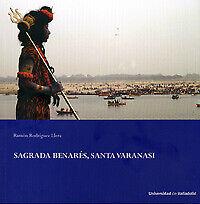 Sagrada Benarés, Santa Varanasi