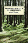 Environmental Law for Biologists by Tristan Kimbrell (Paperback, 2016)