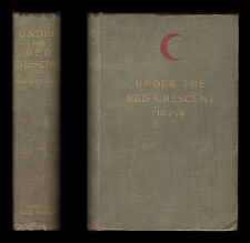 1897 Under Red Crescent AUSTRALIAN SURGEON  TURKISH ARMY PLEVNA ERZEROUM  Russia