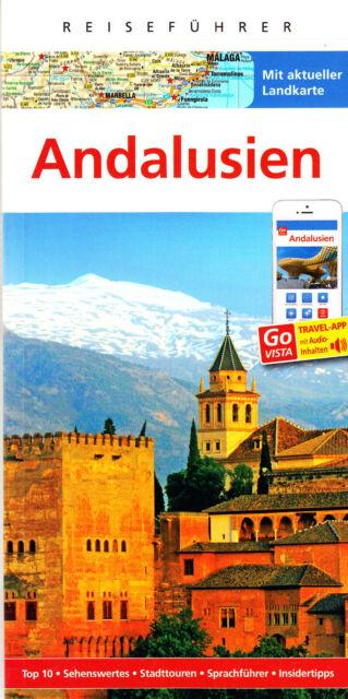 REISEFÜHRER ANDALUSIEN 2019/20 mit Granada Malaga + GROSSE LANDKARTE AKTUELL NEU