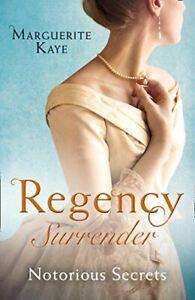 Kaye-Marguerite-Regency-Surrender-Notorious-Secrets-The-Soldier-039-s-Dark-Secre