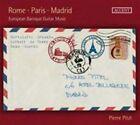 Rome, Paris, Madrid: European Baroque Guitar Music (CD, Apr-2014, Accent)