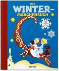 Das Wintermärchenbuch. 13 Erzählungen aus aller Welt von Noel Daniel (2014, Kunststoffeinband)