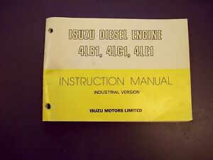 isuzu 4lb1 4lc1 4le1 diesel engine operator s manual ide 1105 ebay rh ebay com 4LE1 Isuzu Engine Breakdown Isuzu C240 Engine Specifications