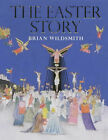 The Easter Story: Mini Edition by Brian Wildsmith (Hardback, 2004)