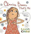 Clarice Bean, That's Me by Lauren Child (Paperback, 2009)