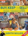 Buy, Keep or Sell? by Judith Miller (Paperback, 2009)