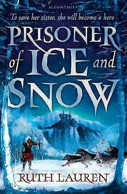 (Good)-Prisoner of Ice and Snow (Paperback)-Lauren, Ruth-1408872757