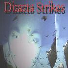 Dizazta Strikes * by Dizazta (CD, May-2005, Dizazta Area Music)