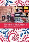Wiener Entdeckungen 4 von Die StadtSpionin (2013, Taschenbuch)