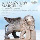 """Alessandro Marcello: 6 Concertos """"La Cetra""""; Concerto in D minor for Oboe and Strings (CD, Sep-2014, Brilliant Classics)"""