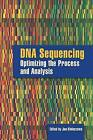 DNA Sequencing: Optimizing the Process and Analysis by Jan Kieleczawa (Hardback, 2004)