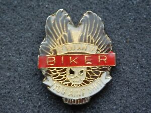 VINTAGE METAL PIN  MOTORCYCLE IF YOU AIN TA BIKER YOU AIN'T SH*T