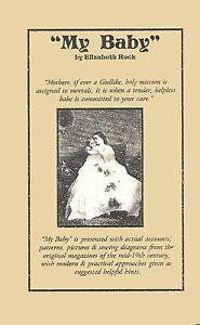 """Victorian Civil War Publication """"My Baby"""" A Guide to Reenacting with Your Baby"""