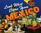 LOOK What Came From Mexico 9780531159392 by Miles Harvey Paperback