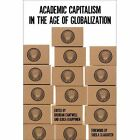 Academic Capitalism in the Age of Globalization by Johns Hopkins University Press (Hardback, 2014)