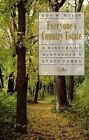 Everyone's Country Estate: History of Minnesota's State Parks by Roy W. Meyer (Paperback, 1991)