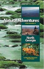 Natural Adventures in the Mountains of North Georgia-ExLibrary