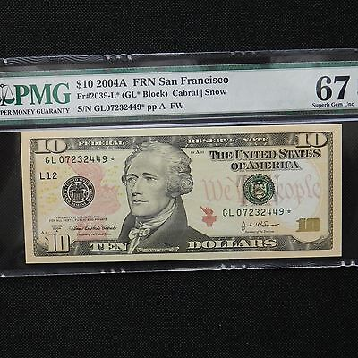 2004A $10 FRN Federal Reserve Star Note San Francisco PMG Superb Gem UNC 67 EPQ