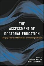 The Assessment of Doctoral Education: Emerging Criteria and New Models for Impro