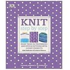 Knit Step by Step by Vikki Haffenden, Dorling Kindersley Publishing Staff and Frederica Patmore (2012, Paperback)