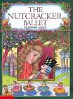 The Nutcracker Ballet by Vladimir Vagin (Paperback, 2003)