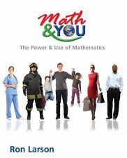 Math & You High School Binding: The Power & Use of Mathematics, Larson, Ron, 160