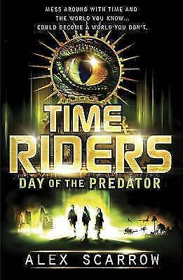 1 of 1 - TimeRiders: Day of the Predator (Book 2) By Alex Scarrow NEW (Paperback) Book