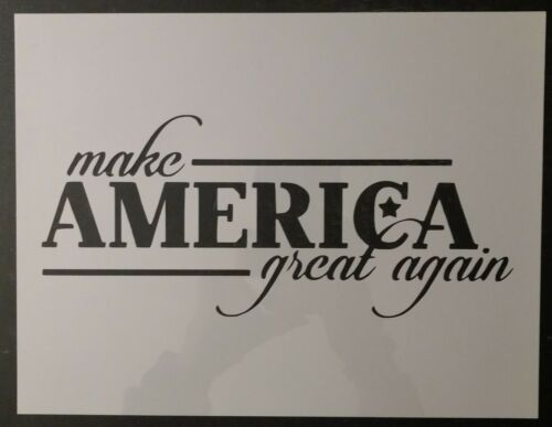 "Trump Make America Great Again MAGA 11/"" x 8.5/"" Custom Stencil FAST FREE SHIPPING"