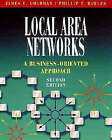 Local Area Networks: A Business-Oriented Approach by Phillip T. Rawles, James E. Goldman (Paperback, 2000)
