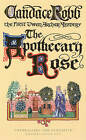 The Apothecary Rose: The First Owen Archer Mystery by Candace Robb (Paperback, 1994)