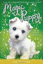 Magic Puppy: A Forest Charm 6 by Sue Bentley (2010, Paperback)