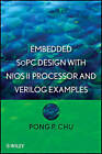 Embedded SoPC Design with Nios II Processor and Verilog Examples by Pong P. Chu (Hardback, 2012)