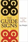 The Guide Signs: Book One and Book Two by Jay Wright (Paperback / softback, 2007)