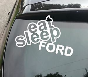 EAT-SLEEP-FORD-Funny-EURO-Car-Van-Window-Bumper-Laptop-Sticker-Decal