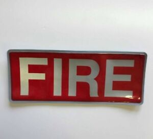 Encapsulated reflective 250mm badge FIRE slide in style