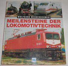 Messerschmidt - Meilensteine der Lokomotivtechnik